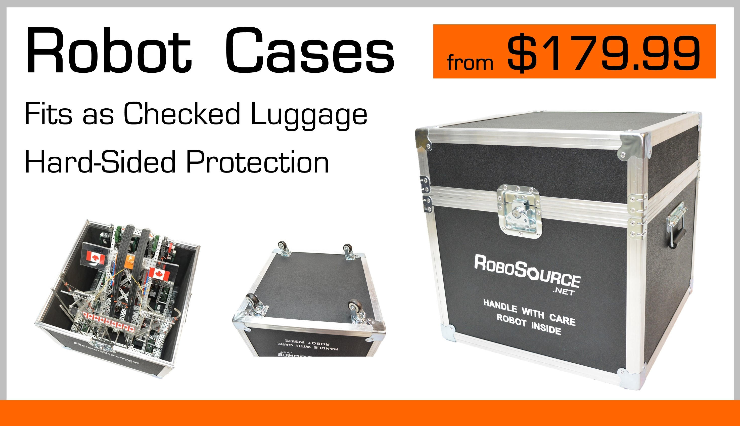 Robosource Robot Cases from $179.99