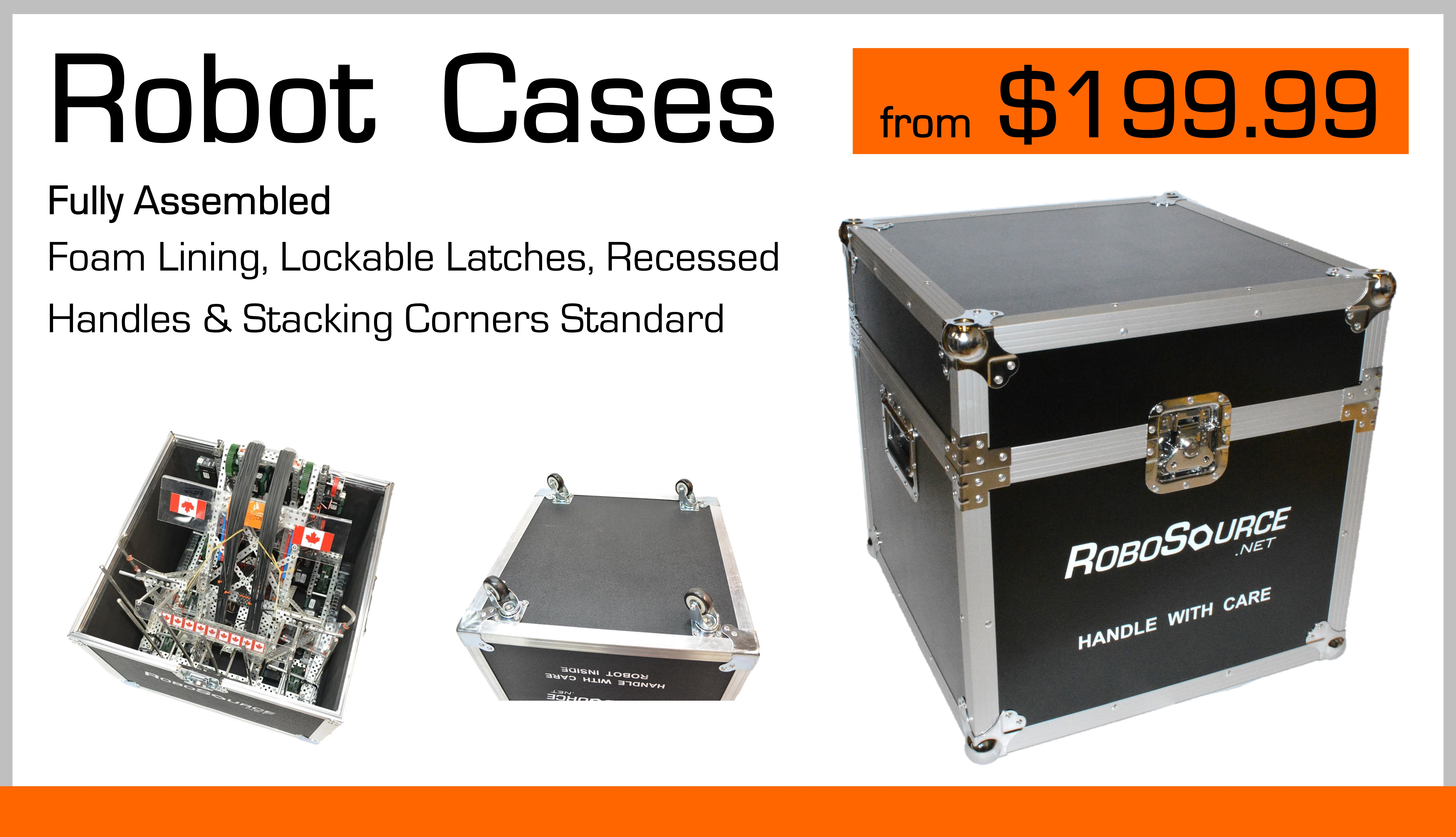 Robosource Robot Cases from $199.99